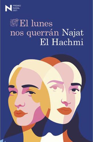El lunes nos querrán de Najat El Hachmi