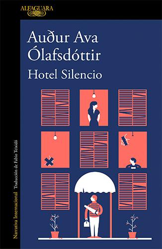 Hotel Silencio de Audur Ava Olafsdottir